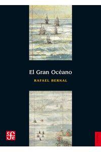 bw-el-gran-oceaacuteno-fondo-de-cultura-econmica-9786071612007