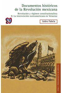 bw-documentos-histoacutericos-de-la-revolucioacuten-mexicana-revolucioacuten-y-reacutegimen-constitucionalista-ii-fondo-de-cultura-econmica-9786071615053