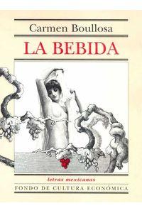 bw-la-bebida-fondo-de-cultura-econmica-9786071618610