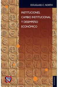 bw-instituciones-cambio-institucional-y-desempentildeo-econoacutemico-fondo-de-cultura-econmica-9786071619525