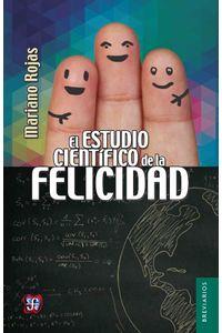 bw-el-estudio-cientiacutefico-de-la-felicidad-fondo-de-cultura-econmica-9786071622891