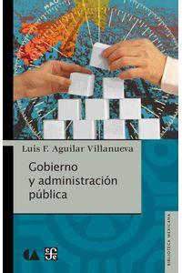bw-gobierno-y-administracioacuten-puacuteblica-fondo-de-cultura-econmica-9786071631428