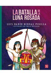 bw-la-batalla-de-la-luna-rosada-fondo-de-cultura-econmica-9786071635747