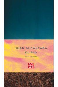bw-el-riacuteo-notas-y-poemas-fondo-de-cultura-econmica-9786071635822