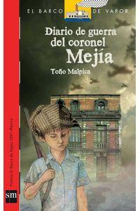 bw-diario-de-guerra-del-coronel-mejiacutea-ediciones-sm-9786072410237