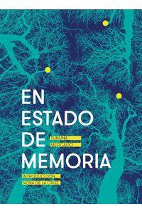 bw-en-estado-de-memoria-unam-direccin-general-de-publicaciones-y-fomento-editorial-9786073024990