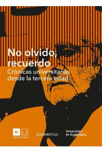 bw-no-olvido-recuerdo-editorial-universidad-de-guadalajara-9786074507713
