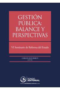 bw-gestioacuten-puacuteblica-balance-y-perspectivas-fondo-editorial-de-la-pucp-9786123170196