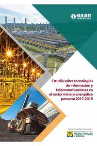 bw-estudio-sobre-tecnologiacuteas-de-informacioacuten-y-telecomunicaciones-en-sector-minero-energeacutetico-peruano-20142015-esan-ediciones-9786124110658