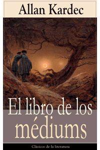 bw-el-libro-de-los-meacutediums-eartnow-9788026835165