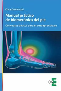 bw-manual-praacutectico-de-biomecaacutenica-del-pie-ediciones-especializadas-europeas-9788412204940