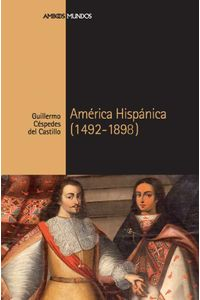 bw-ameacuterica-hispaacutenica-marcial-pons-ediciones-de-historia-9788415817116