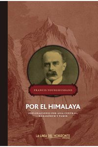 bw-por-el-himalaya-la-lnea-del-horizonte-ediciones-9788415958192