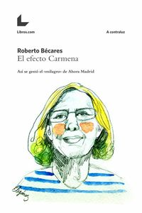 bw-el-efecto-carmena-editorial-libroscom-9788416176236