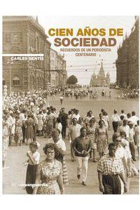 bw-cien-antildeos-de-sociedad-libros-de-vanguardia-9788416372041
