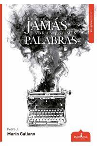 bw-lo-que-jamaacutes-sabraacutes-por-mis-palabras-esdrjula-ediciones-9788416485529