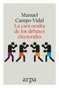 bw-la-cara-oculta-de-los-debates-electorales-arpa-9788416601400