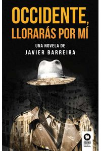 bw-occidente-lloraraacutes-por-miacute-kolima-books-9788416994830