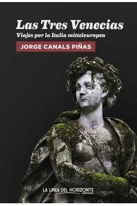 bw-las-tres-venecias-la-lnea-del-horizonte-ediciones-9788417594749