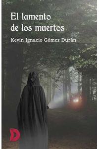 bw-el-lamento-de-los-muertos-difundia-ediciones-9788417799397