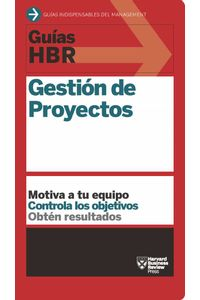 bw-guiacuteas-hbr-gestioacuten-de-proyectos-revertemanagement-9788429193770