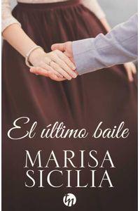 bw-el-uacuteltimo-baile-harlequin-una-divisin-de-harpercollins-ibrica-sa-9788468793320