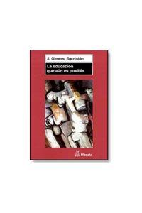 bw-la-educacioacuten-que-auacuten-es-posible-ediciones-morata-9788471125583