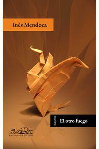 bw-el-otro-fuego-editorial-pginas-de-espuma-9788483935064
