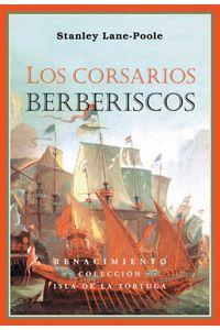 bw-los-corsarios-berberiscos-renacimiento-9788484726760