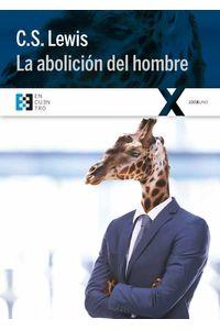 bw-la-abolicioacuten-del-hombre-ediciones-encuentro-9788490558195