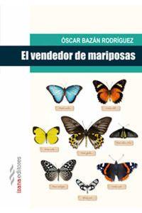 bw-el-vendedor-de-mariposas-izana-editores-9788494260704