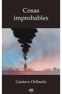 bw-cosas-improbables-editorial-amarante-9788494518324