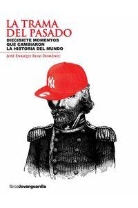 bw-la-trama-del-pasado-libros-de-vanguardia-9788496642867