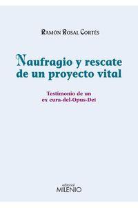 bw-naufragio-y-rescate-de-un-proyecto-vital-milenio-publicaciones-9788497435284