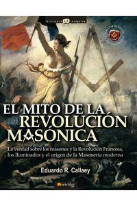 bw-el-mito-de-la-revolucioacuten-masoacutenica-nowtilus-9788497633727