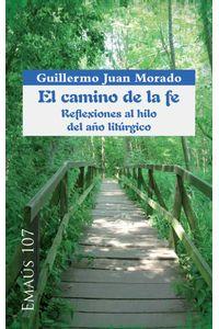 bw-el-camino-de-la-fe-reflexiones-al-hilo-del-antildeo-lituacutergico-centre-de-pastoral-litrgica-9788498059991