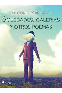 bw-soledades-galeriacuteas-y-otros-poemas-saga-egmont-9788726456387