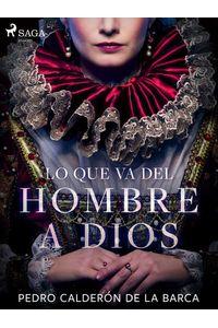 bw-lo-que-va-del-hombre-a-dios-saga-egmont-9788726499667