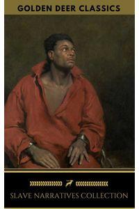bw-slave-narratives-collection-golden-deer-classics-oregan-publishing-9788822859808