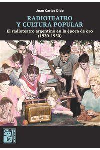 lib-radioteatro-y-cultura-popular-otros-editores-9789873615849