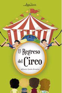 bw-el-regreso-del-circo-aguja-literaria-9789566039631