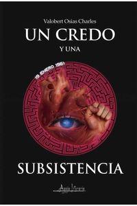 bw-un-credo-y-una-subsistencia-aguja-literaria-9789566039709