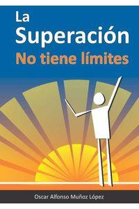 bw-la-superacioacuten-no-tiene-liacutemites-hipertexto-ltda-9789584433947