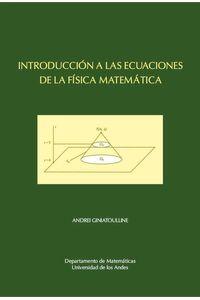 bw-introduccioacuten-a-las-ecuaciones-de-la-fiacutesica-matemaacutetica-universidad-de-los-andes-9789586955980