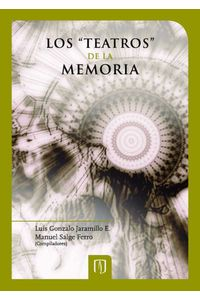 bw-los-quotteatrosquot-de-la-memoria-u-de-los-andes-9789586957809