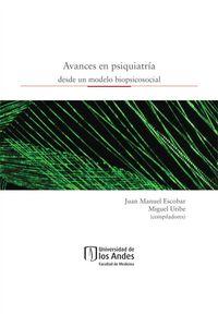 bw-avances-en-psiquiatriacutea-desde-un-modelo-biopsicosocial-universidad-de-los-andes-9789586959582