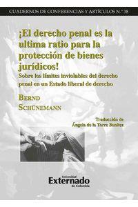 bw-iexclel-derecho-penal-es-la-ultima-ratio-para-la-proteccioacuten-de-bienes-juriacutedicos-u-externado-de-colombia-9789587105162