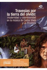 bw-travesiacuteas-por-la-tierra-del-olvido-editorial-pontificia-universidad-javeriana-9789587168488