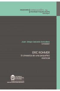 bw-eric-rohmer-el-cineasta-de-una-pequentildeez-esencial-universidad-nacional-de-colombia-9789587198546