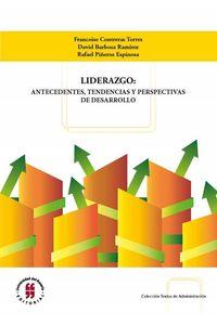 bw-liderazgo-antecedentes-tendencias-y-perspectivas-de-desarrollo-editorial-universidad-del-rosario-9789587387025